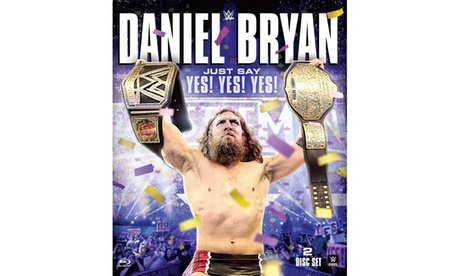 WWE: Daniel Bryan: Just Say Yes! Yes! Yes! (Blu-ray) 562834e5-429b-4d11-a28c-07dba4100bdc