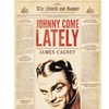 Johnny Come Lately DVD