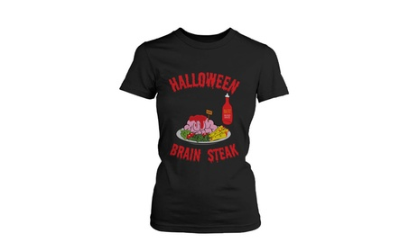 Halloween Brain Steak for Zombie Women's Shirt Tshirt for Horror Night