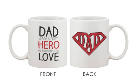 Coffee Mug for Dad - DAD a Son's First Hero and a Daughter's First Love - Gifts for Dad, Father's Day Gifts, Gifts for Him