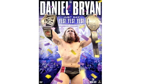 WWE: Daniel Bryan: Just Say Yes! Yes! Yes! (DVD) 1bfb2f26-6140-4a92-be15-d4c69c9fe97f