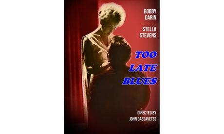 Too Late Blues DVD 71e38683-8787-458b-8ffa-865078bfa347