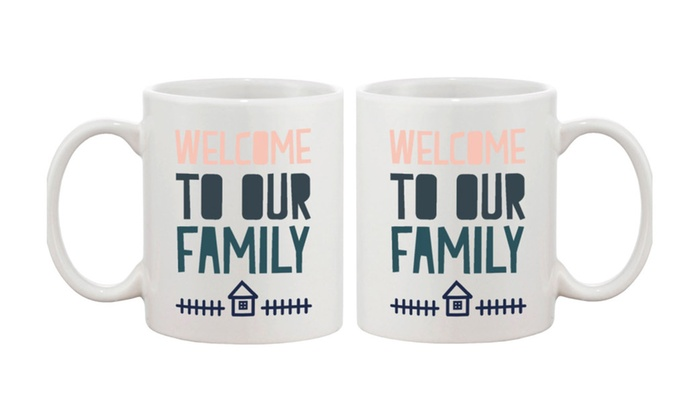 Welcome to Our Family Coffee Mug Daughter in Law or Son in Law Gift