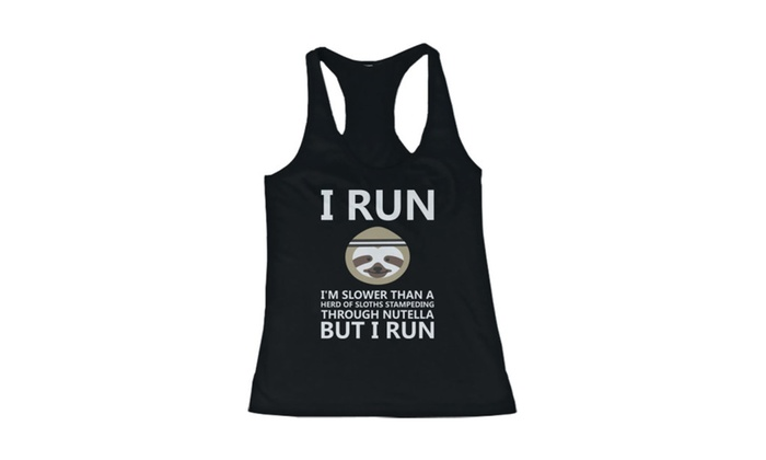 I'm Slower Than A Herd Of Sloths Stampeding Women's Tank Top