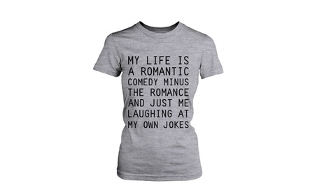 Women's Grey Cotton T-Shirt - My Life Is a Romantic Comedy Funny Graphic Tee 61ef86d5-7f0a-479a-9476-2f0650fda0db