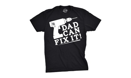 Mens Dad Can Fix It Tshirt Funny Power Tools Fathers Day Tee For Guys