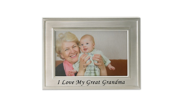 Brushed Metal 4x6 I Love My Great Grandma Picture Frame Groupon