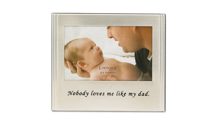 Brushed Metal 4x6 Dad Picture Frame - Sentiments Collection | Groupon
