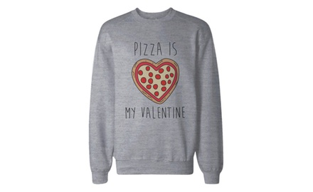 Funny Valentine Graphic Sweatshirt in Grey - Pizza Is My Valentine Pullover Sweater