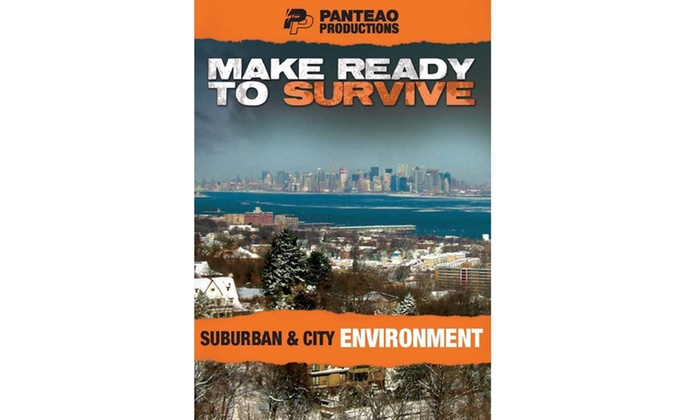 Make Ready to Survive: Suburban & City Environment