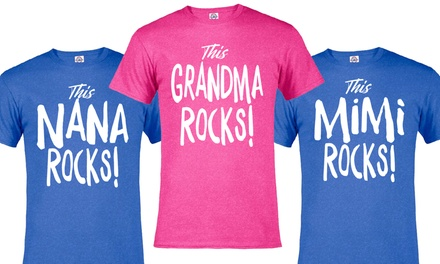 Grandma Rocks Tee (Plus Sizes Available)