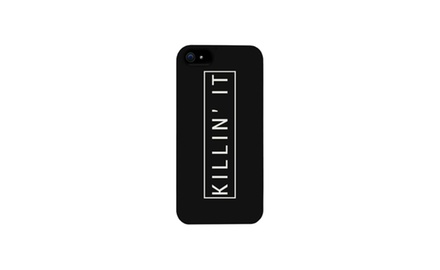 Killin' It Killing It Phone Case for iphone 4, iphone 5, iphone 5C, iphone 6, iphone 6 plus, Galaxy S3, Galaxy S4, Galaxy S5, HTC One M8, LG G3