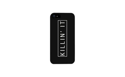 Killin' It Killing It Phone Case for iphone 4, iphone 5, iphone 5C, iphone 6, iphone 6 plus, Galaxy S3, Galaxy S4, Galaxy S5, HTC One M8, LG G3