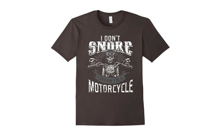 I Dont Snore I Dream Im A Motorcycle Shirt Biker Dad Father 0d298525-82b7-433c-af9e-c4680d83dc18