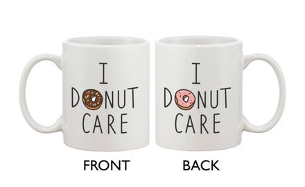 Cute Breakfast Coffee Mug - I Donut Care Funny Ceramic Coffee Mug