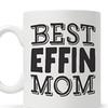 Mom Funny Quote Coffee Mug, Mothers Day Gift, Fun Mugs, Mom Mug