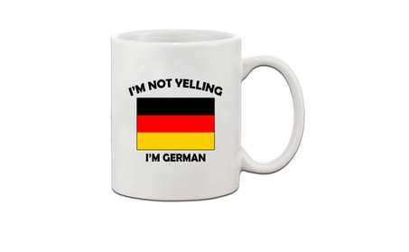 I'M Not Yelling I Am German Germany Germans Ceramic Coffee Tea Mug Cup 3a133764-6f79-4edc-833e-3a4526a72fcd